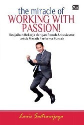 the miracle of working with passion